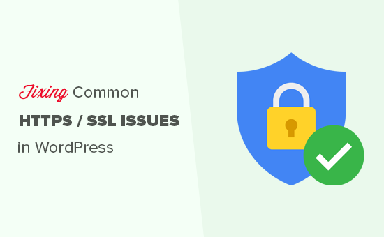 How to Fix Common SSL Issues in WordPress (Beginner's Guide)
